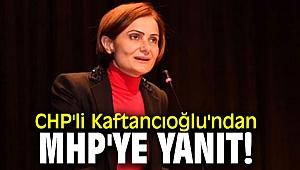 CHP'li Kaftancıoğlu'ndan MHP'ye yanıt!