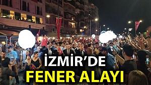 İZMİR'DE FENER ALAYI