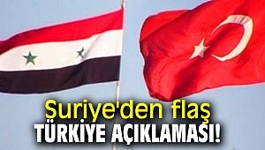 Suriye'den flaş Türkiye açıklaması!