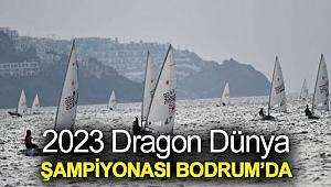 2023 Dragon Dünya Şampiyonası Bodrum'da