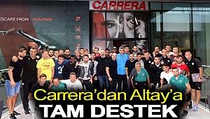 Carrera'dan Altay'a tam destek