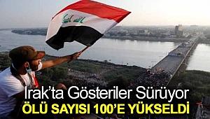 Irak'ta gösteriler sürüyor: Ölü sayısı 100'e yükseldi