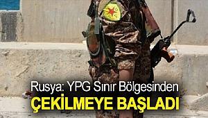 Rusya: YPG sınır bölgesinden çekilmeye başladı