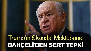 Trump'ın skandal mektubuna Bahçeli'den sert tepki