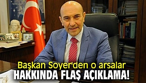 Başkan Soyer'den o arsalar hakkında flaş açıklama!