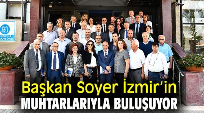 Başkan Soyer, muhtarlarla bir araya gelecek