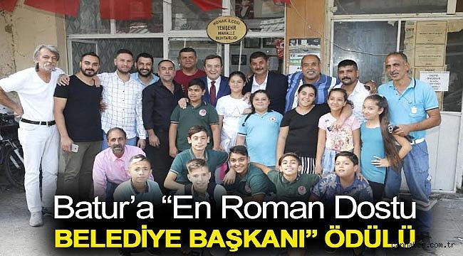 """Batur'a """"En Roman Dostu Belediye Başkanı"""" ödülü"""