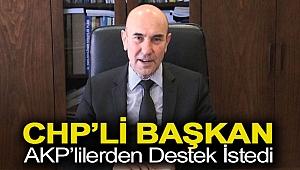 CHP'li başkan AKP'lilerden destek istedi