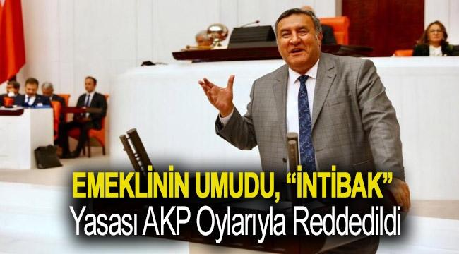 """Emeklinin umudu, """"intibak"""" yasası AKP oylarıyla reddedildi"""