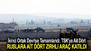 İkinci ortak devriye tamamlandı: TSK'ya ait dört, Ruslara ait dört zırhlı araç katıldı