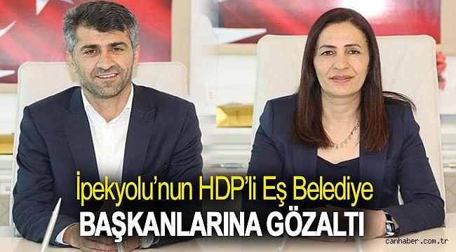 İpekyolu'nun HDP'li eş belediye başkanlarına gözaltı