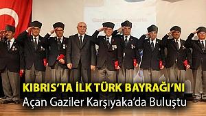 Kıbrıs'ta ilk Türk Bayrağı'nı açan gaziler Karşıyaka'da buluştu