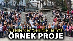 LİSELİLERDEN 'ŞEHİRDE TARIM'AÖRNEK PROJE