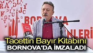 Tacettin Bayır kitabını Bornova'da imzaladı
