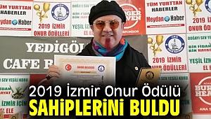 2019 İzmir Onur Ödül'ü sahiplerini buldu!