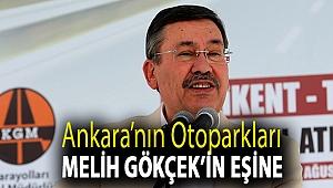 Ankara'nın otoparkları Melih Gökçek'in eşine
