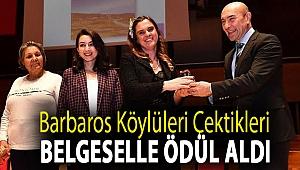 Barbaros Köylüleri çektikleri belgeselle ödül aldı