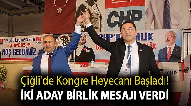 Çiğli'de kongre heyecanı başladı! İki aday birlik mesajı verdi
