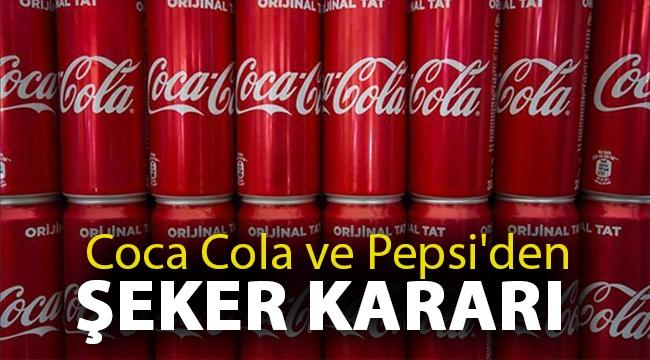 Coca Cola ve Pepsi'den şeker kararı