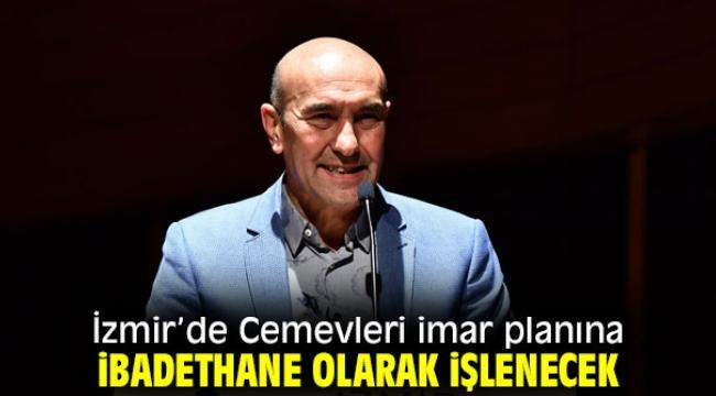 İzmir'de Cemevlerine ibadethane imar planı!