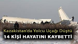 Kazakistan'da yolcu uçağı düştü, 14 kişi hayatını kaybetti