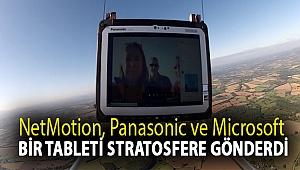 NetMotion, Panasonic ve Microsoft, bir tableti stratosfere gönderdi