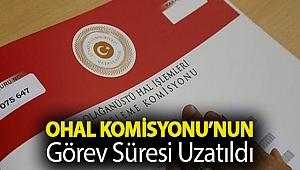 OHAL Komisyonu'nun görev süresi uzatıldı