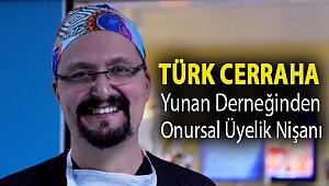 Türk Cerraha Yunan Derneğinden onursal üyelik nişanı