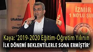 Başkan Kaya: 2019-2020 eğitim-öğretim yılının birinci kanaat dönemi beklentilerle sona ermiş bulunmaktadır.