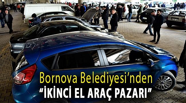 """Bornova Belediyesi'nden """"İkinci El Araç Pazarı"""""""