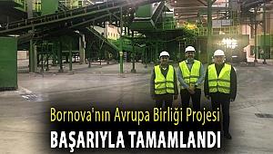 Bornova'nın Avrupa Birliği Projesibaşarıyla tamamlandı