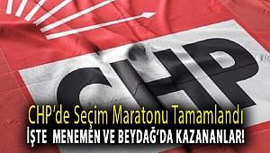 CHP'de Seçim Maratonu Tamamlandı İşte Menemen Ve Beydağ'da Kazananlar