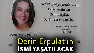 Derin Erpulat'ın İsmi İzmir Türk Eğitim Vakfı Cumhuriyet Yüksek Öğrenim Kız Öğrenci Yurdu'nda Yaşatılacak