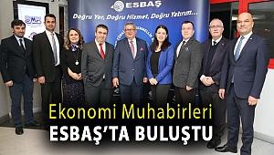 Ekonomi Muhabirleri ESBAŞ'ta buluştu