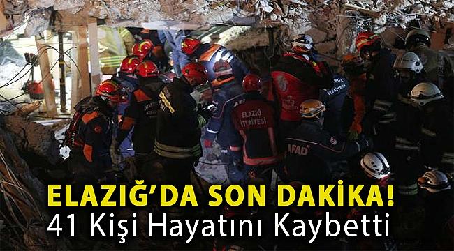 Elazığ Sivrice'de 6,8 büyüklüğünde deprem: 41 kişi hayatını kaybetti