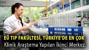 EÜ Tıp Fakültesi, Türkiye'de en çok klinik araştırma yapılan ikinci merkez