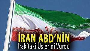 İran ABD'nin Irak'taki üslerini vurdu