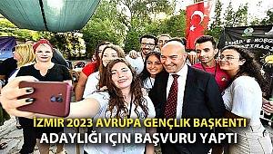 İzmir 2023 Avrupa Gençlik Başkenti Adaylığı İçin Başvuru Yaptı
