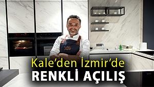 Kale'den İzmir'de renkli açılış