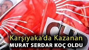 Karşıyaka'da kazanan Murat Serdar Koç Oldu
