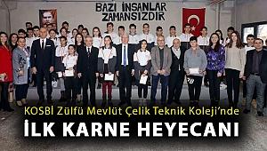 KOSBİ Zülfü Mevlüt Çelik Teknik Koleji'nde ilk karne heyecanı