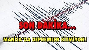 Son Dakika... Manisa'da depremler bitmiyor!