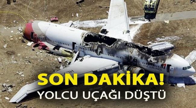 Son dakika! Yolcu uçağı düştü!