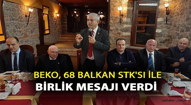 BEKO, 68 BALKAN STK'SI İLE BİRLİK MESAJI VERDİ