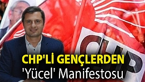 CHP'li gençlerden 'Yücel' manifestosu