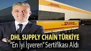 """DHL Supply Chain Türkiye """"En İyi İşveren"""" sertifikası aldı"""