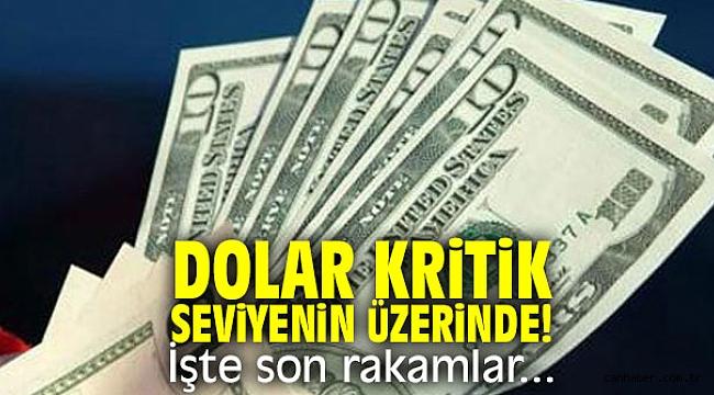 Dolar kritik seviyenin üzerinde!