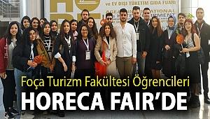 FOÇA TURİZM FAKÜLTESİ ÖĞRENCİLERİ HORECA FAIR'DE