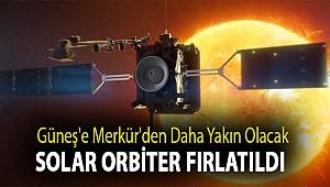 Güneş'e Merkür'den daha yakın olacak Solar Orbiter fırlatıldı