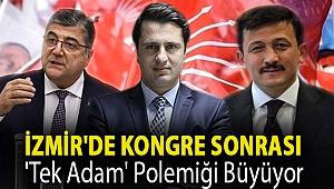 İzmir'de kongre sonrası 'tek adam' polemiği büyüyor